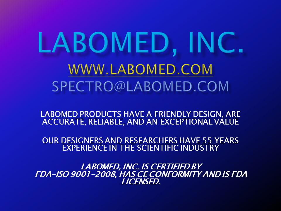 Labomed, Inc. www.labomed.com spectro@labomed.com
