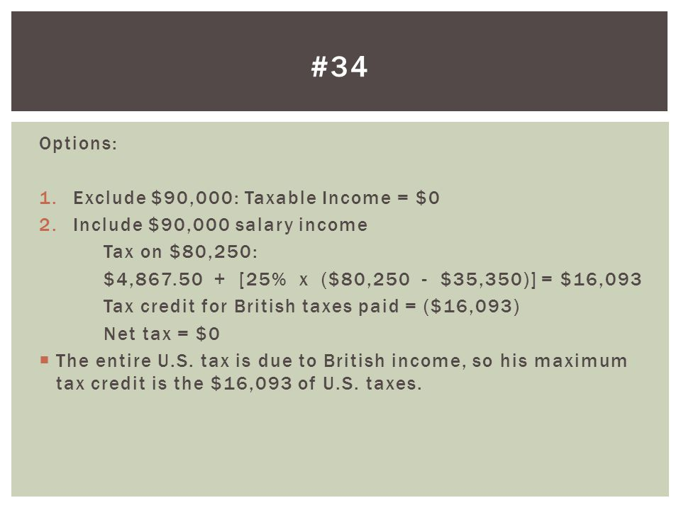 #34 Options: Exclude $90,000: Taxable Income = $0