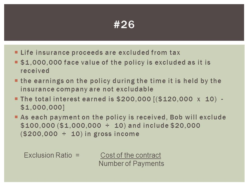 #26 Life insurance proceeds are excluded from tax