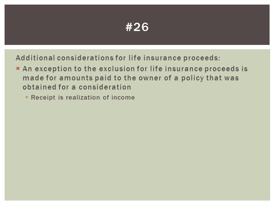 #26 Additional considerations for life insurance proceeds: