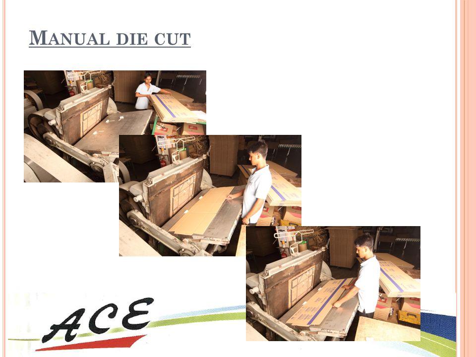 Manual die cut