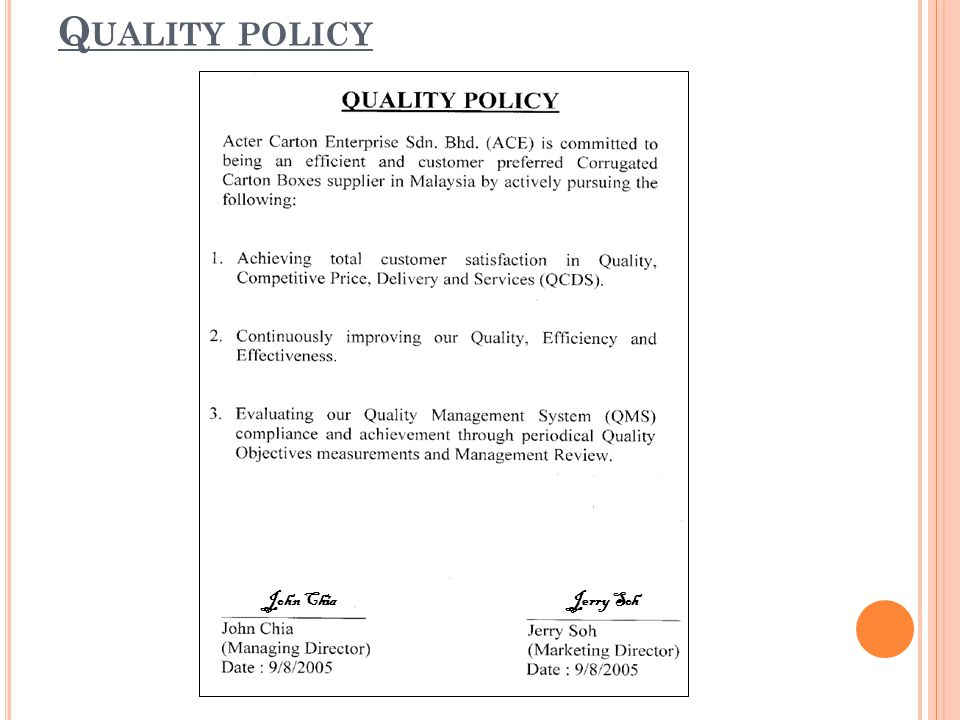 Quality policy John Chia Jerry Soh