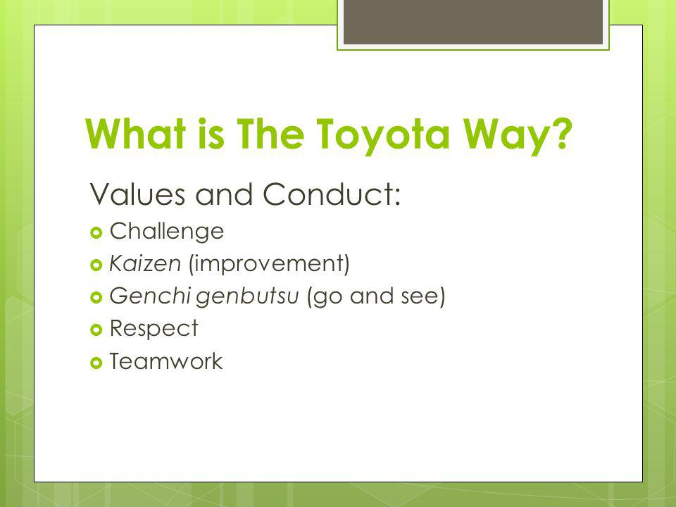What is The Toyota Way Values and Conduct: Challenge
