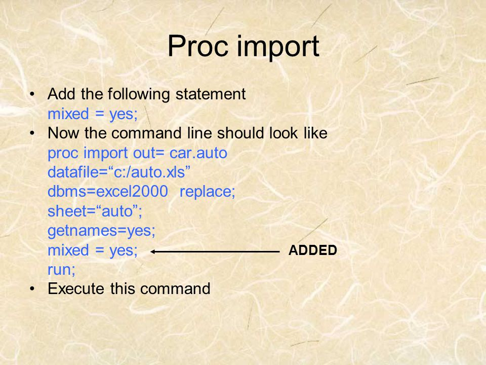 Proc import Add the following statement mixed = yes;