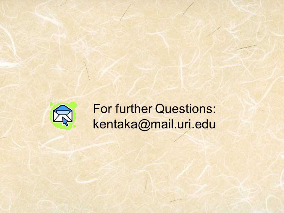 For further Questions: kentaka@mail.uri.edu