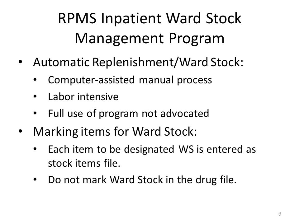 RPMS Inpatient Ward Stock Management Program