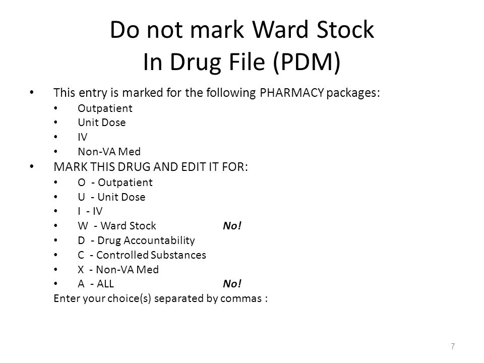 Do not mark Ward Stock In Drug File (PDM)