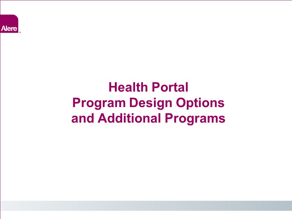 Health Portal Program Design Options and Additional Programs