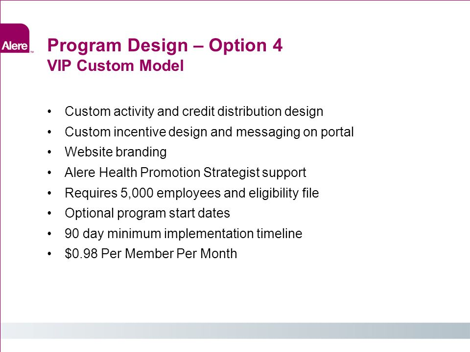 Program Design – Option 4 VIP Custom Model
