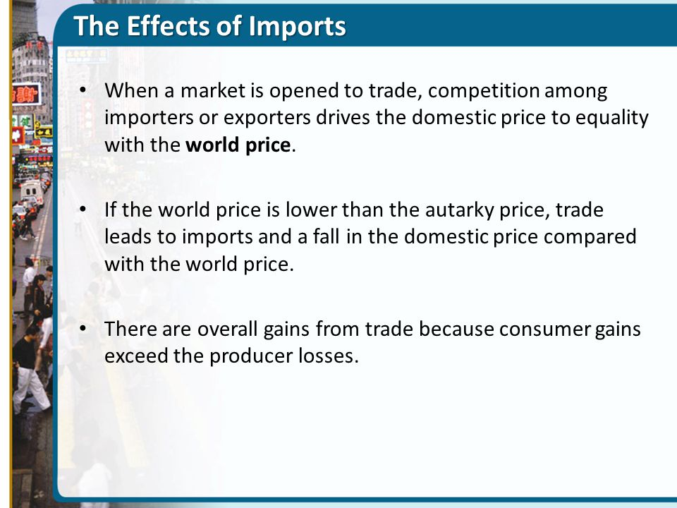 The Effects of Imports