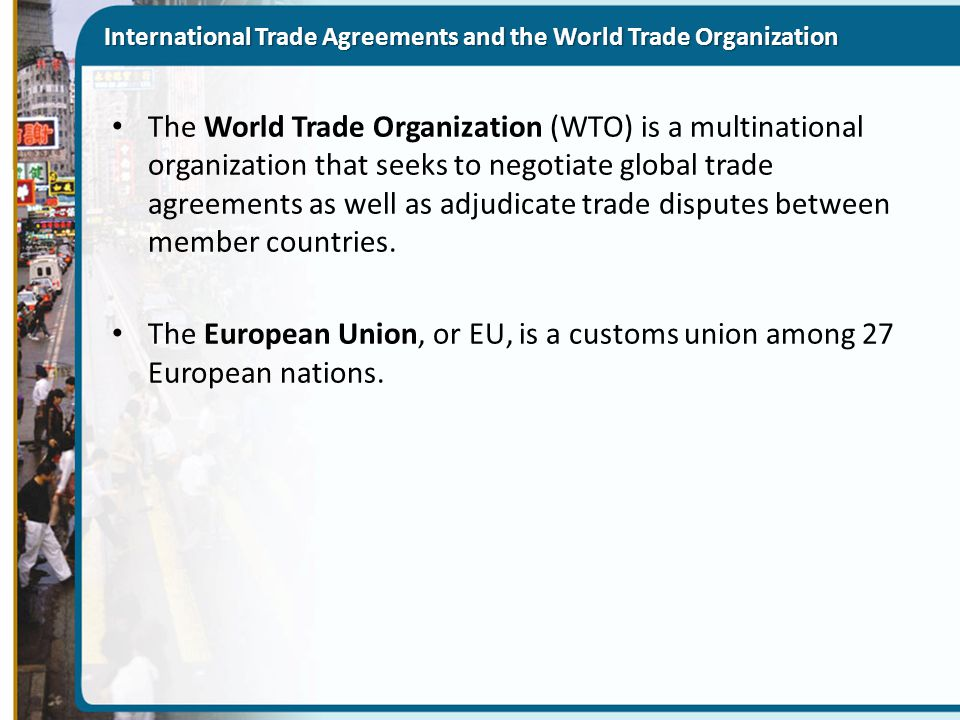 International Trade Agreements and the World Trade Organization