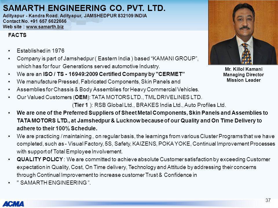 SAMARTH ENGINEERING CO. PVT. LTD. Adityapur - Kandra Road