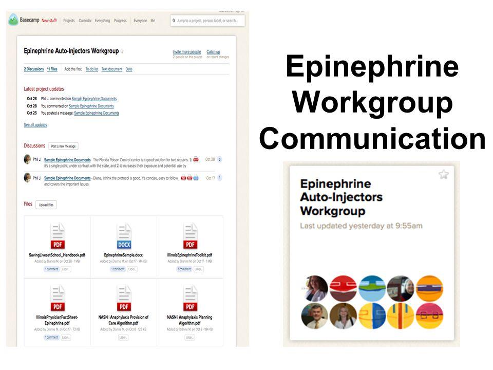 Epinephrine Workgroup Communication