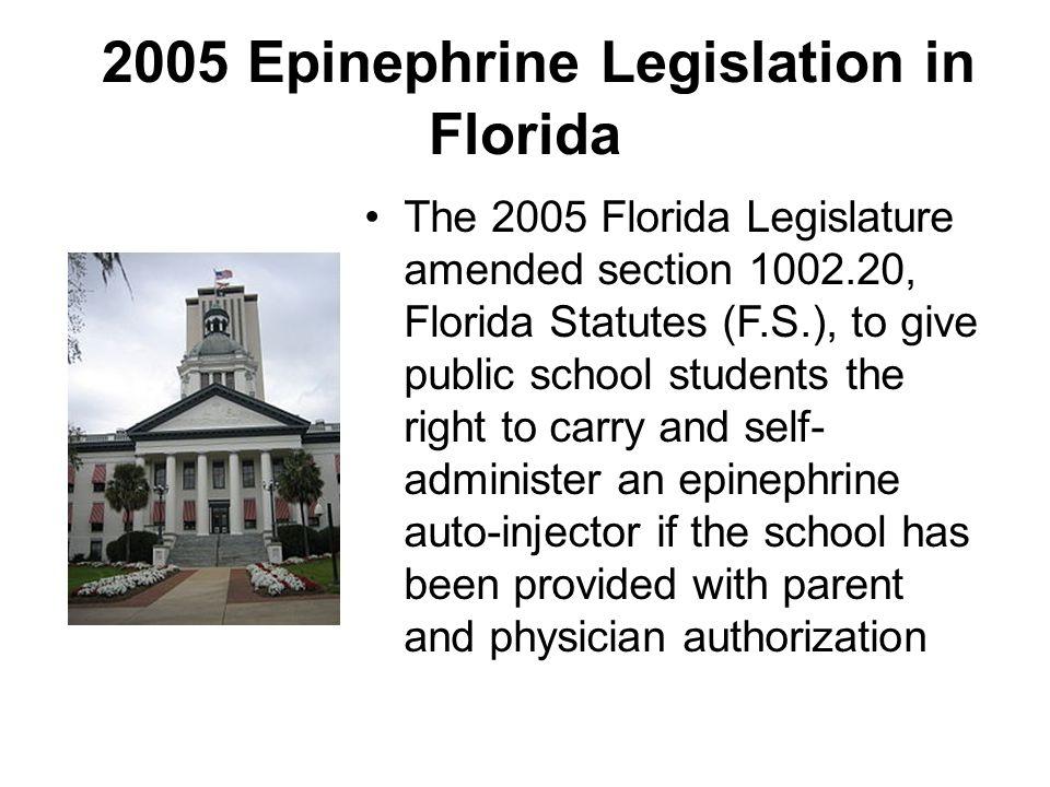 2005 Epinephrine Legislation in Florida