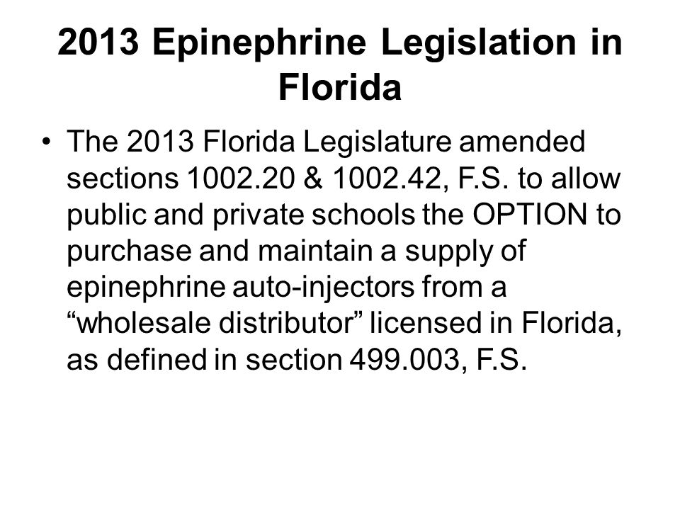 2013 Epinephrine Legislation in Florida
