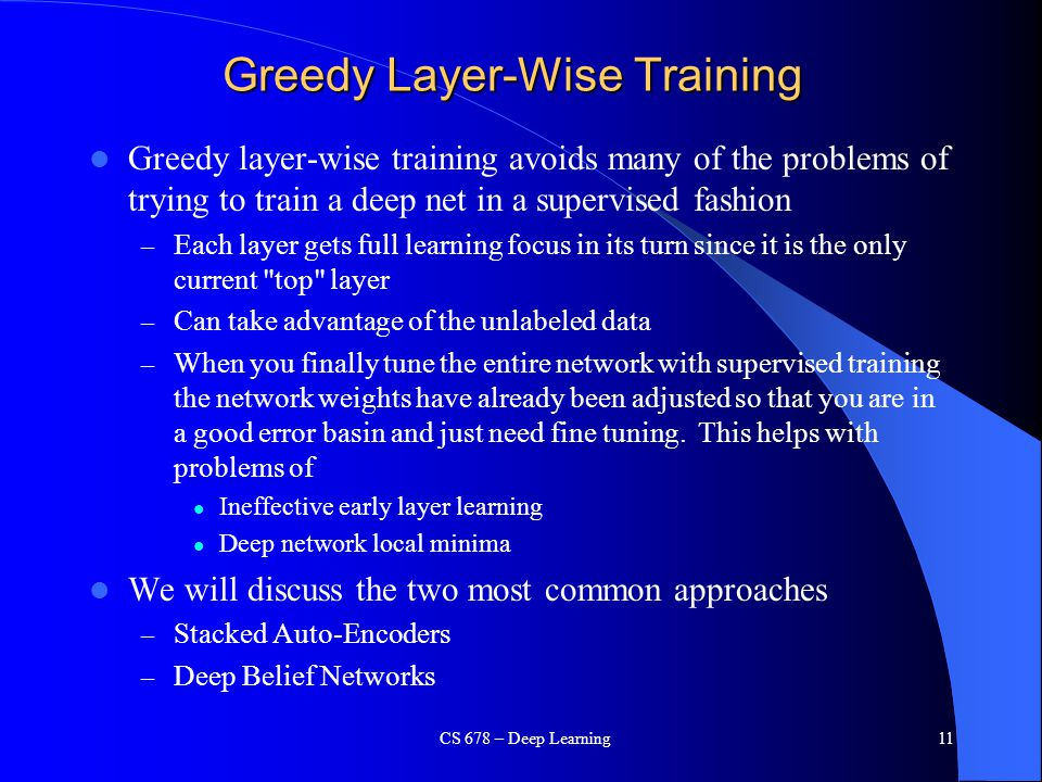 Greedy Layer-Wise Training