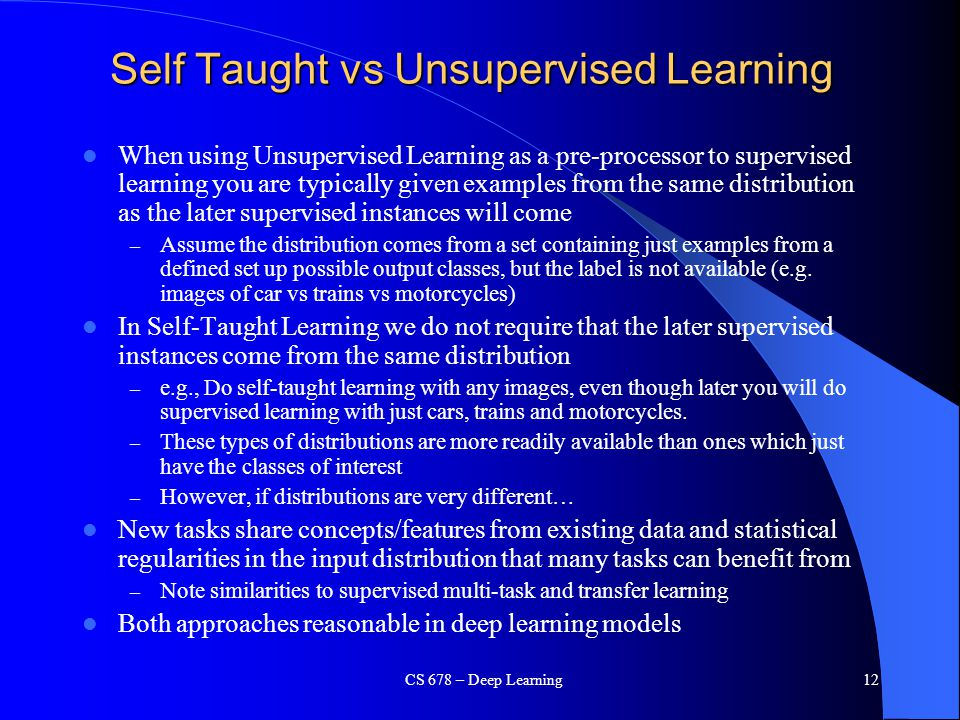Self Taught vs Unsupervised Learning