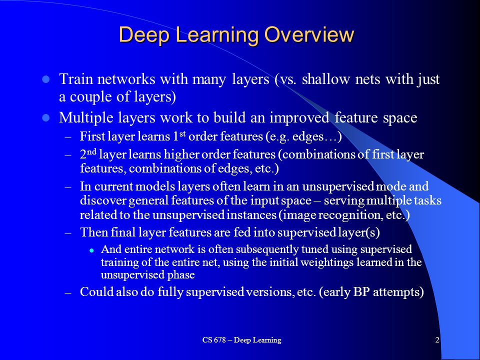 Deep Learning Overview