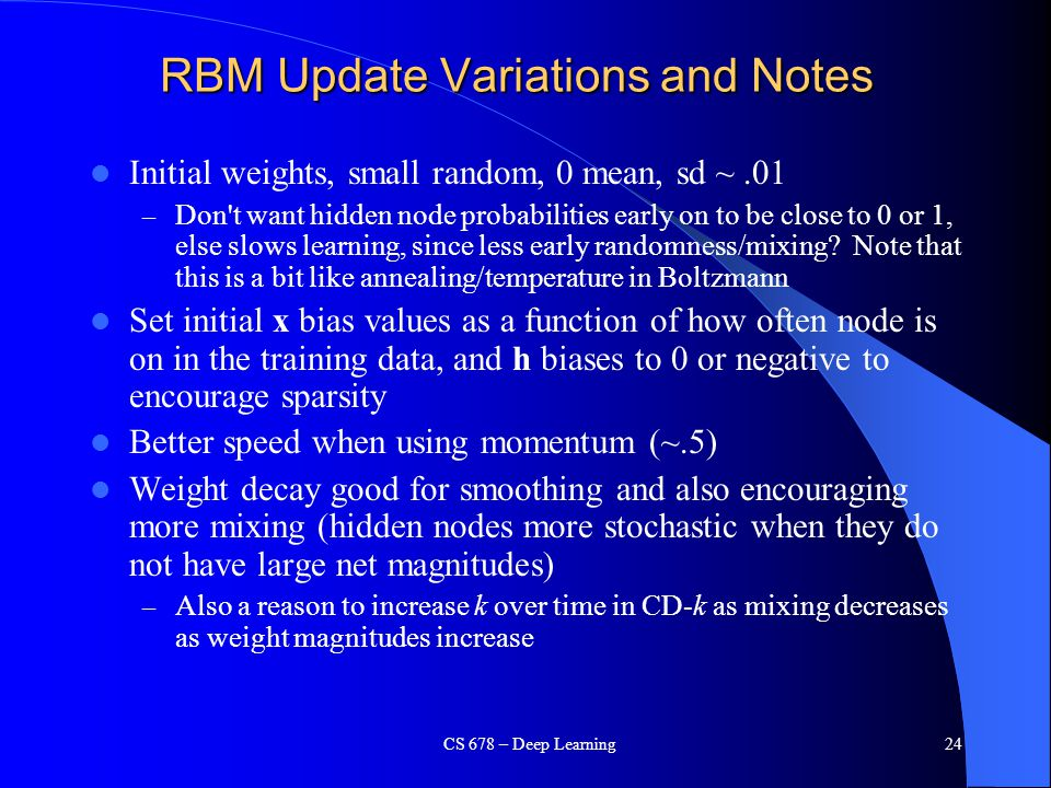 RBM Update Variations and Notes