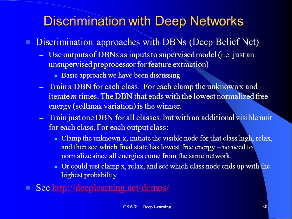 Discrimination with Deep Networks