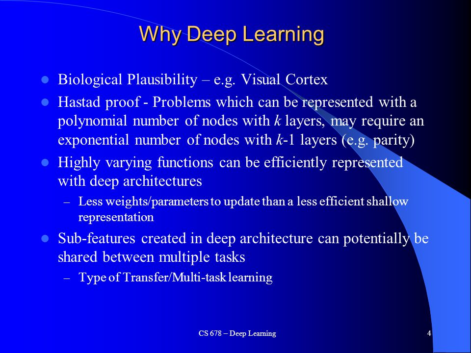 Why Deep Learning Biological Plausibility – e.g. Visual Cortex