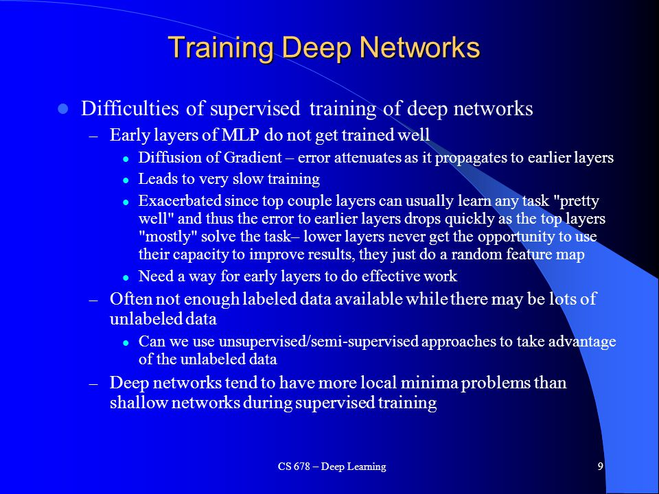 Training Deep Networks