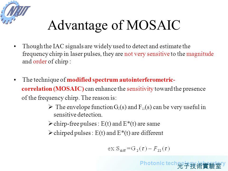 Advantage of MOSAIC