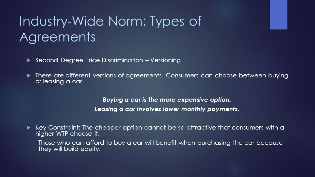 Industry-Wide Norm: Types of Agreements