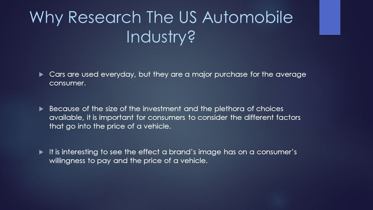 Why Research The US Automobile Industry