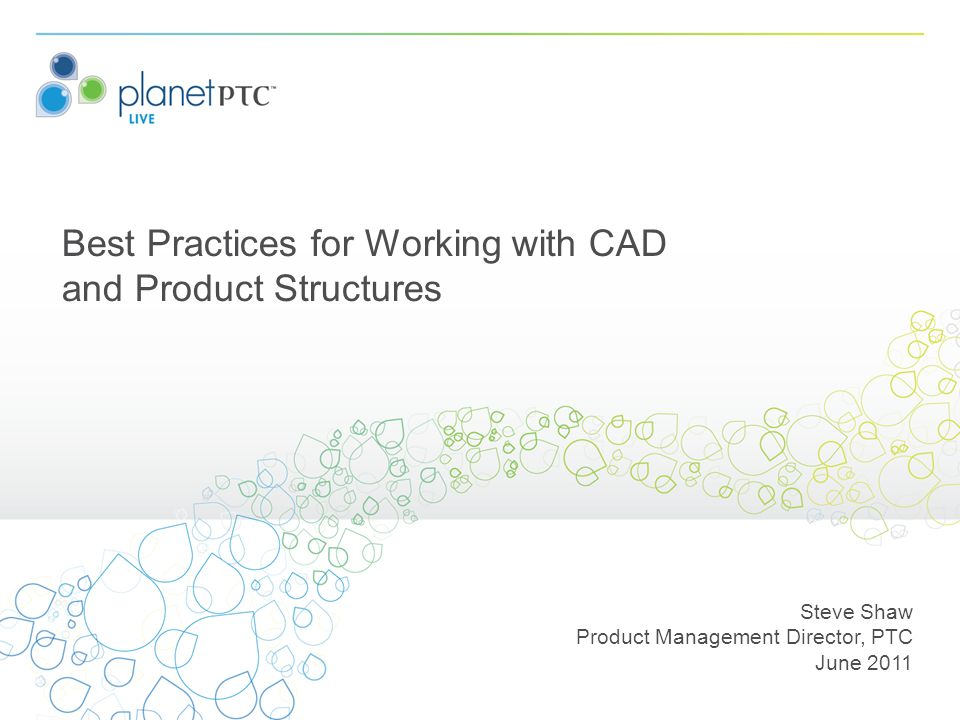 Best Practices for Working with CAD and Product Structures
