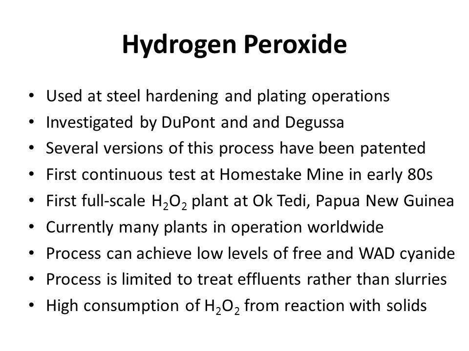 Hydrogen Peroxide Used at steel hardening and plating operations
