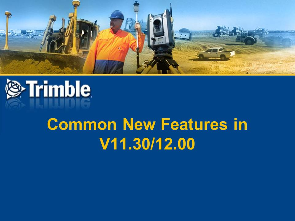 Common New Features in V11.30/12.00
