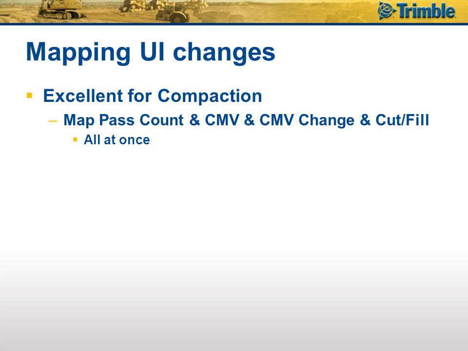 Mapping UI changes Excellent for Compaction