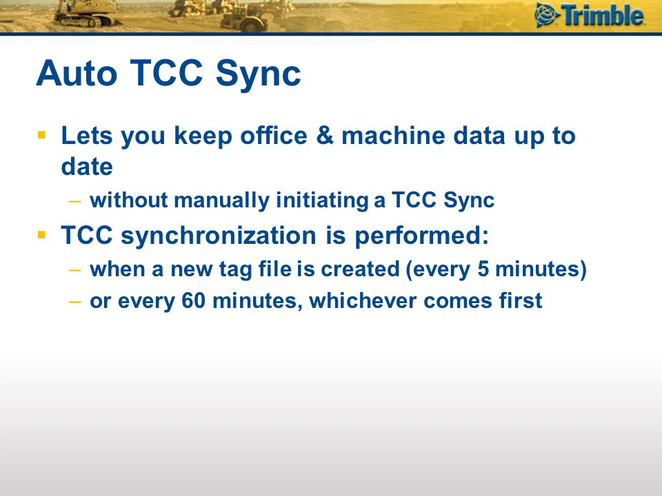 Auto TCC Sync Lets you keep office & machine data up to date