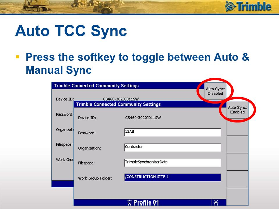 Auto TCC Sync Press the softkey to toggle between Auto & Manual Sync
