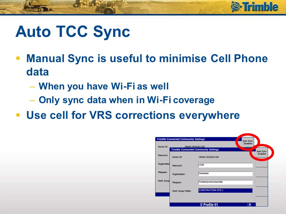 Auto TCC Sync Manual Sync is useful to minimise Cell Phone data