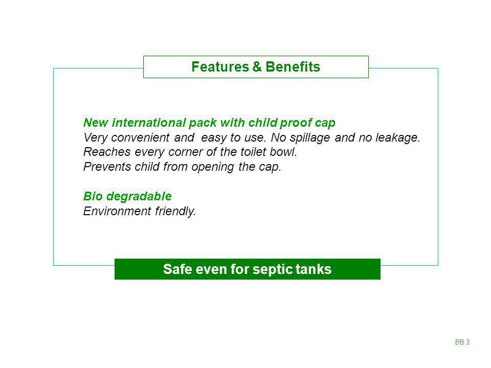 Safe even for septic tanks