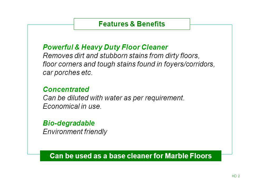 Can be used as a base cleaner for Marble Floors