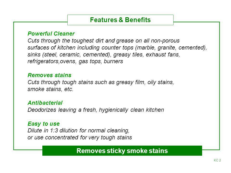 Removes sticky smoke stains