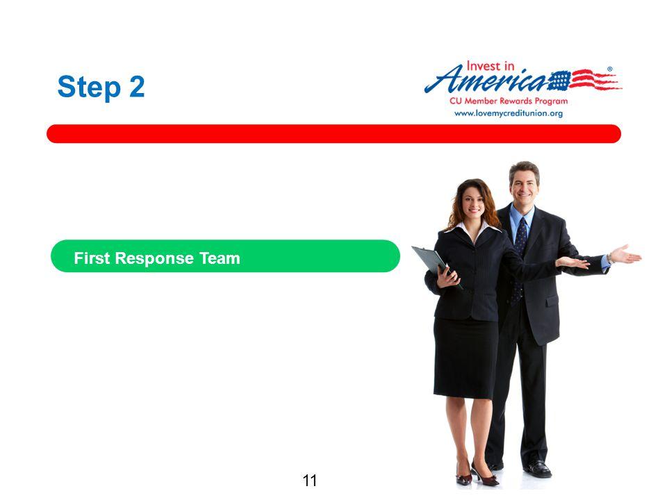 Step 2 First Response Team