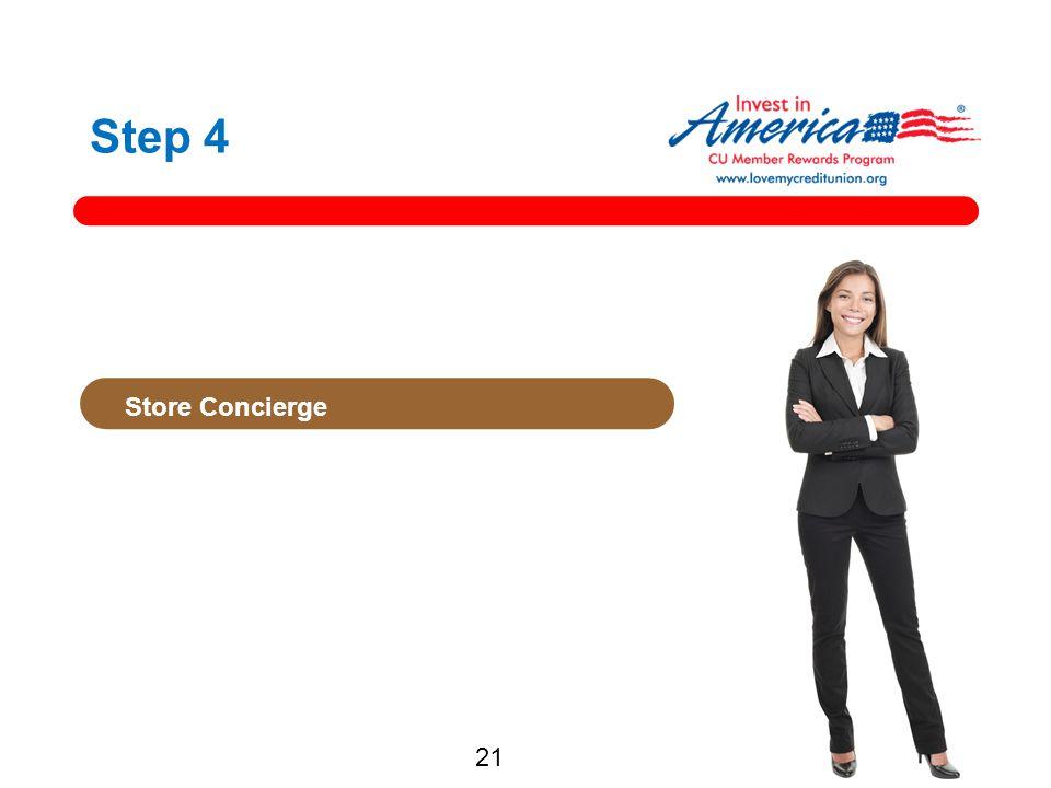 Step 4 Store Concierge