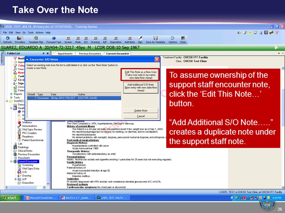 Take Over the Note To assume ownership of the support staff encounter note, click the 'Edit This Note…' button.