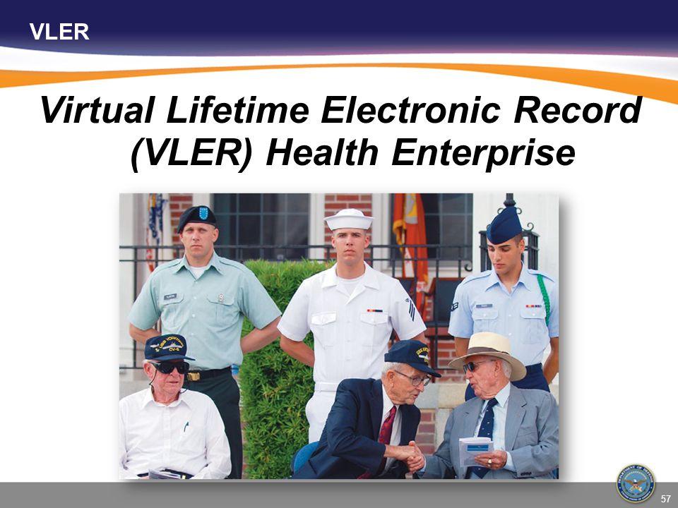 Virtual Lifetime Electronic Record (VLER) Health Enterprise