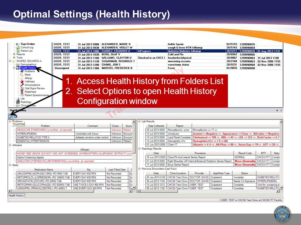 Optimal Settings (Health History)