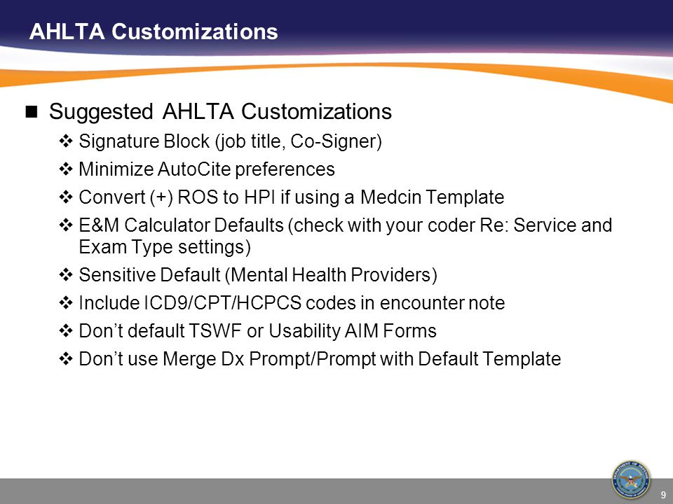 Suggested AHLTA Customizations