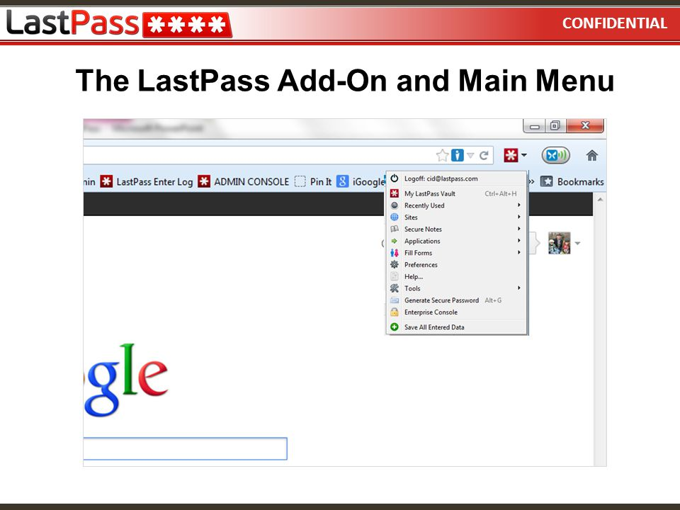 The LastPass Add-On and Main Menu