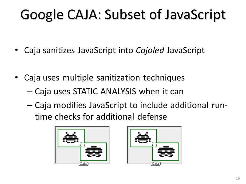 Google CAJA: Subset of JavaScript