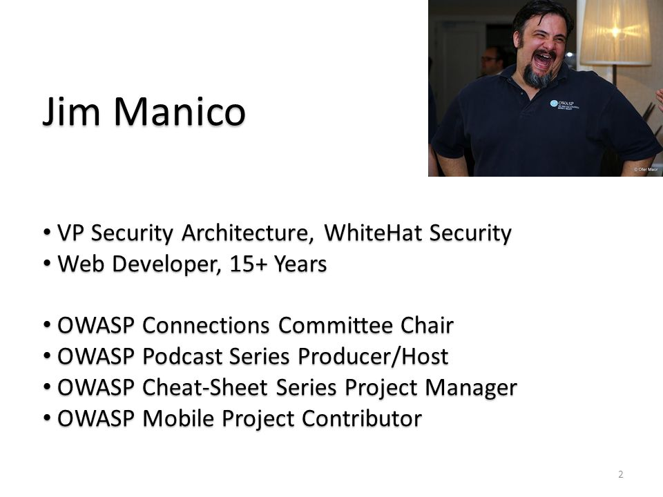 Jim Manico VP Security Architecture, WhiteHat Security