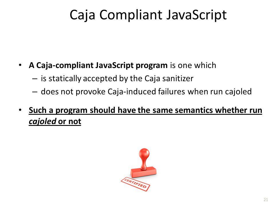 Caja Compliant JavaScript