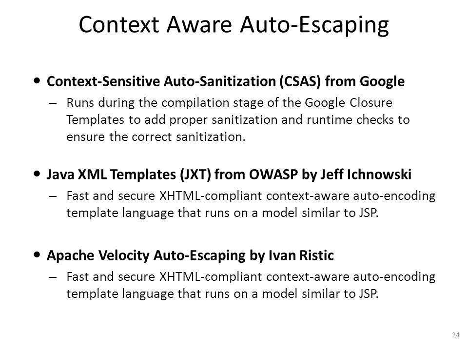 Context Aware Auto-Escaping